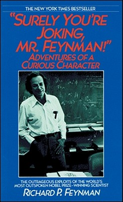 [CD] Surely You're Joking, Mr. Feynman! By Feynman, Richard Phillips/ Todd, Raymond (NRT)