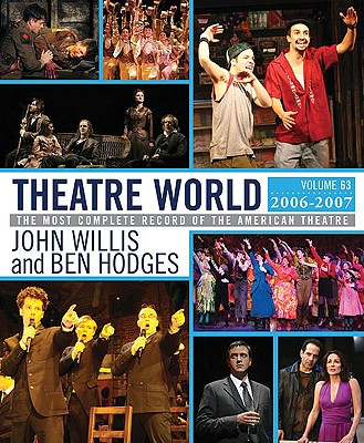 Theatre World, 2006-2007 By Willis, John/ Hodges, Ben